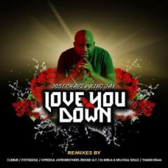 Josi Chave - Love You Down (DJMreja & Neuvikal Soule Instrumental Remix) ft King Jay)